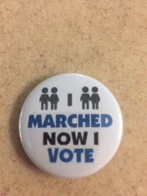 I marched now I vote 1 1/4 in. pinback button SHIPS FREE