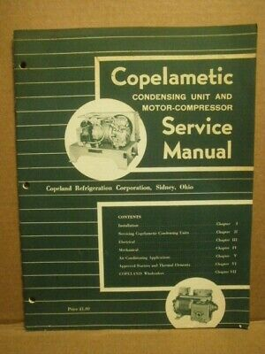 Copelametic Condensing Unit And Motor Compressor Service Manual - Copeland