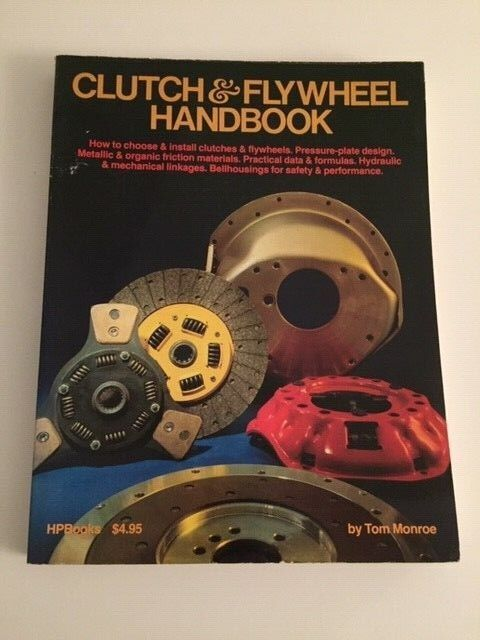 Clutch and Flywheel Handbook by Jeffery T. Monroe (1977, Paperback) HP Books