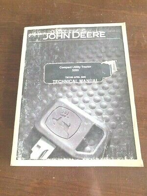 2006 John Deere 3203 Compact Utility Tractor Technical Manual Tm1150