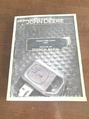 2006 John Deere 3203 Compact Utility Tractor Technical Manual Tm1150