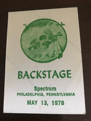 Grateful Dead -backstage pass - Spectrum May 13, 1978 - VERY RARE!