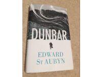 Dunbar by Edward St Aubyn - hardback
