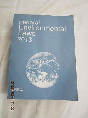 Federal Environmental Laws 2013 By Westlaw