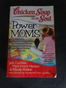 Chicken Soup for the Soul-Power Moms Kitchener / Waterloo Kitchener Area image 1