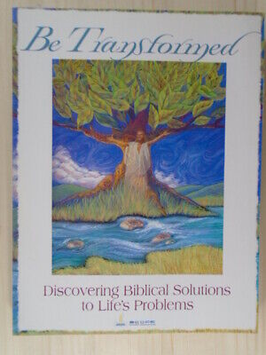 Be Transformed Discovering Biblical Solutions To Life s Problems By Members, Sc - $15.11