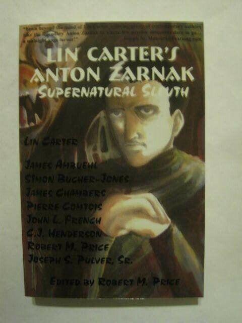 Lin Carter s Anton Zarnak Supernatural Sleuth 2002 Robert Price Editor Rare Pulp - $59.99