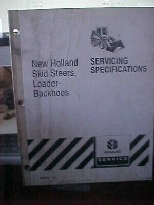 Nh Servicing Specifications Skid Steers Loader-backhoes Issue 1099 1i