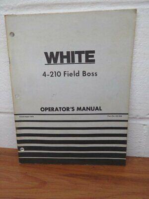 White 4-210 Field Boss Operators Manual