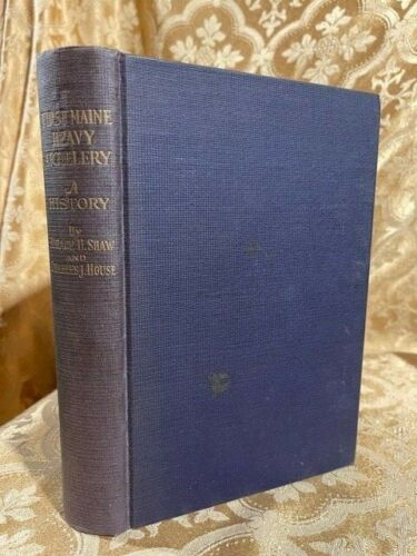 The First Maine Heavy Artillery 1862-1865 Antique Civil War Book ME Union Army