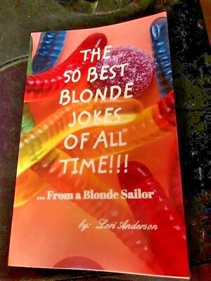 50 BEST BLONDE JOKES OF ALL TIME NEW Christmas GIFT DAD Husband SAILOR (50 Best Jokes Of All Time)