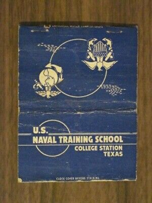 """**** U.S. Naval Training School 3"""" Matchbook Cover / College Station, Texas"""