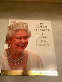 """QUEEN ELIZABETH II and the ROYAL FAMILY A GLORIOUS ILLUSTRATED HISTORY"""