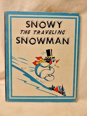 Snowy the Traveling Snowman Anthropomorphic 1944 Chromolitho Rare 1st Edition