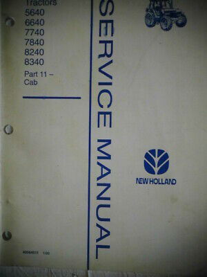 New Holland 5640 6640 7740 7840 8240 8340 Tractors Cab Air Conditioning Manual
