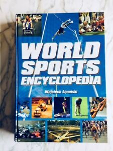 Sports book, hard cover WORLD SPORTS ENCYCLOPEDIA, 599 pages