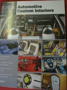 AUTOMOTIVE CUSTOM INTERIORS BOOK by SUE ELLIOT c2009 Dianella Stirling Area Preview
