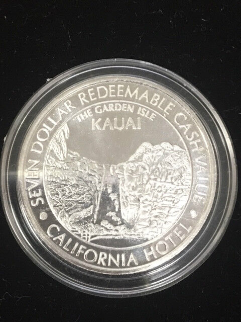 "Special ""Kauai, The Garden Isle"" Coin from California Hotel & Casino"