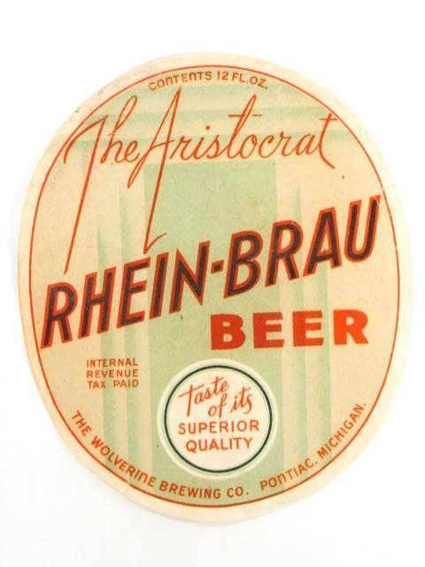 Rare 1930s Wolverine Brewery Rhein-Brau Beer label Tavern Trove Pontiac Michigan