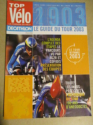 VELO : GUIDE DU TOUR DE FRANCE : 2003 :  TOP VELO LA PASSION DU VELO