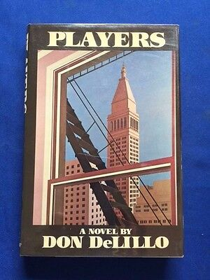 PLAYERS - FIRST EDITION BY DON DELILLO    ()