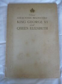 Their Gracious Majesties King George VI and Queen Elizabeth 1937 - vintage book