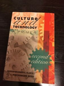 Comn 2500- Culture and Technology a primer 2nd edition