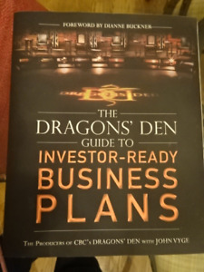The Dragon's Den Guide to Investor-Ready Business Plans