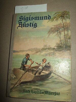 """Sigismund Rüstig o. Der Schiffbruch des""""Pazific"""",Reichhardt,ca.1930,Geschichten"""