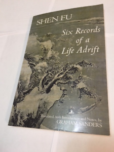 Six records of a Life Adrift by Shen Fu