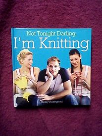 """NOT TONIGHT DARLING I'M KNITTING"" by BETSY HOSEGOOD"