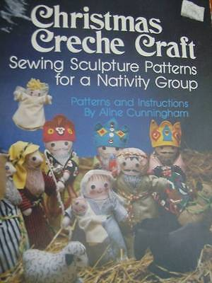 Christmas Creche Craft Sewing Pattern Book - Sculpture Nativity Group Cunningham ()
