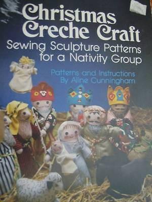 Christmas Creche Craft Sewing Pattern Book - Sculpture Nativity Group Cunningham ()