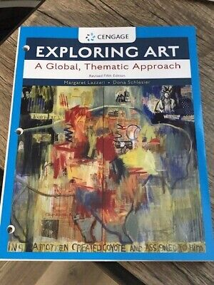 Exploring Art A Global, Thematic Approach, Revised Fifth Edition - Loose Leaf