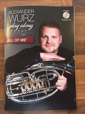 "Alexander Wurz Play Along für Tenorhorn/Bariton bzw. Posaune - ""All of me"""