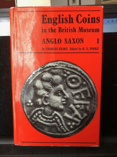 English Coins in the British Museum-Anglo Saxon Vol 1. 1970 Very Nice w/DJ