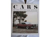 CARS OF THE FIFTIES AND SIXTIES HARDBACK BOOK BY MICHAEL SEDGWICK, 240 PAGES OF QUALITY PHOTOS