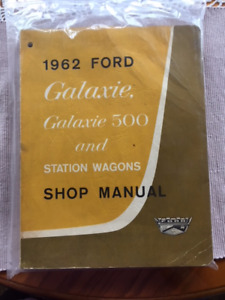 1962 Ford Galaxie & Station Wagon Shop Manual