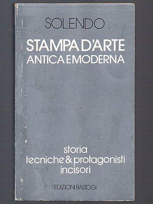 STAMPA D'ARTE ANTICA E MODERNA Solendo