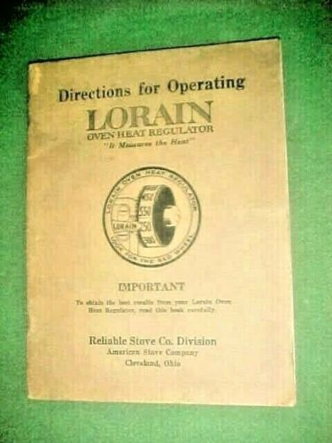 Reliable Stove Co. Operating Lorain Heat Regulator Booklet With Recipes