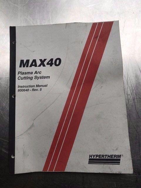 Max 40 Plasma Arc Cutting System Instruction Manual IM 64