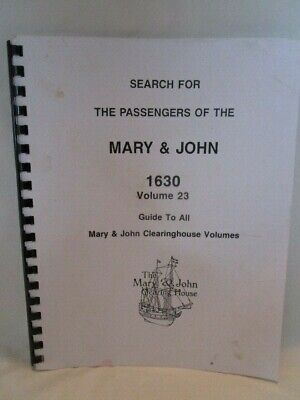 Search for the Passengers of the Mary & John 1630 Vol 23 Guide to Clearinghouse