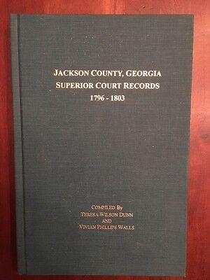 Jackson County GEORGIA Superior County Records 1796-1803 Family Genealogy GA 1st