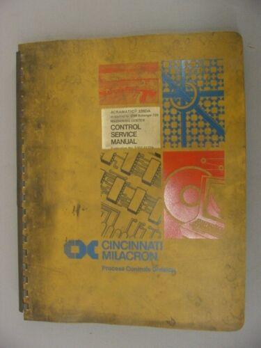 Cincinnati Milacron ACRAMATIC 335DA Machining Center Control Service Manual