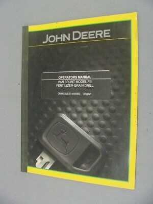 John Deere Van Brunt Fb Fertilizer-grain Drill Operators Manual