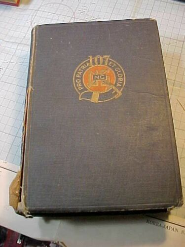 ORIGINAL WWI US 107TH REGIMENT 27TH DIVISION UNIT HISTORY