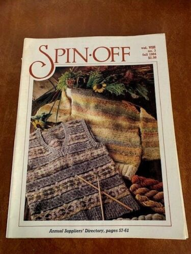Spin-off Magazine Fall  1984 Wool Silk Flax Cotton Dyes