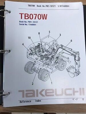 Takeuchi Tb070w Parts Manual Sn 17n0004 And Up Free Priority Shipping