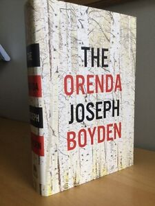 The Orenda by Joseph Boyden Hardcover First Edition As new