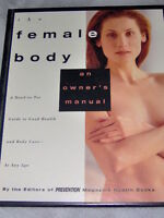 THE FEMALE BODY: AN OWNER'S MANUAL